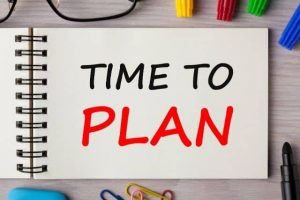 To gain structure we need to plan ahead.